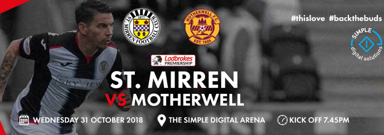 St Mirren vs Motherwell: Matchday Info (31st Oct)