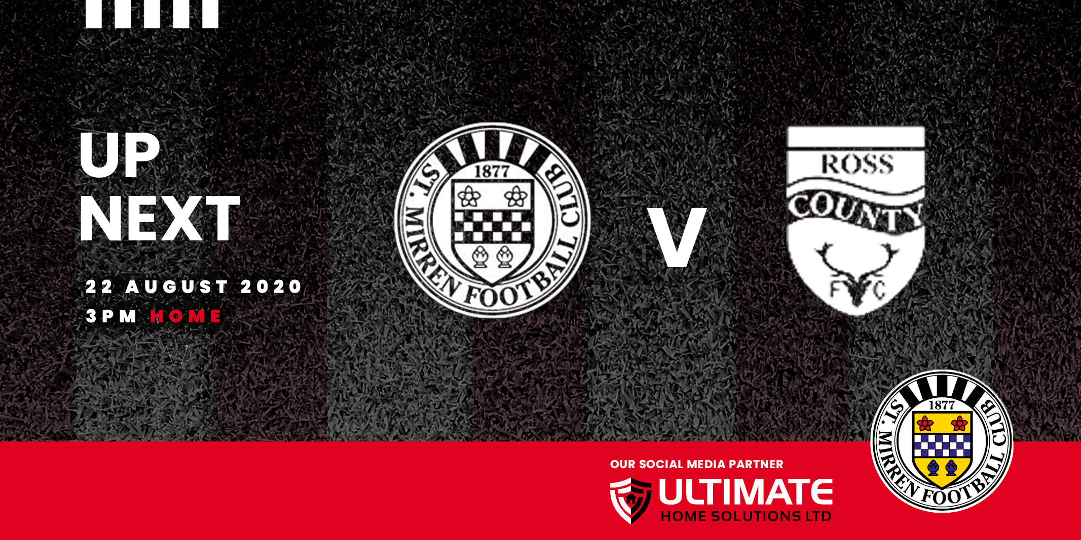 Up next: St Mirren v Ross County (22nd Aug)